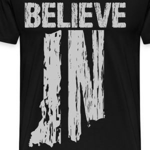 Believe IN Hoodies - Men's Premium T-Shirt