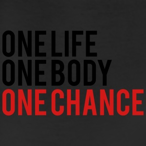 One Life One Body One Chance Women's T-Shirts - Leggings