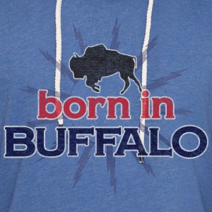 Born In Buffalo T-Shirts - Unisex Lightweight Terry Hoodie