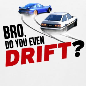 Bro, Do You Even Drift? T-Shirts - Men's Premium Tank