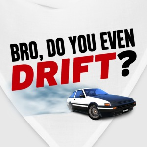 Bro, Do You Even Drift? T-Shirts - Bandana