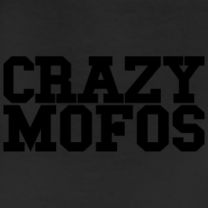 CRAZY MOFOS - SALE T-Shirts - Leggings