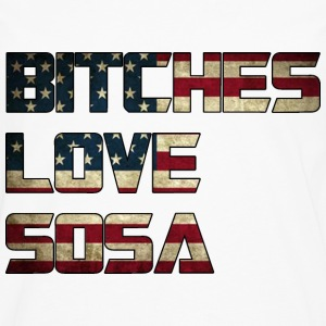 Bitches Love Sosa American Flag Design Hoodies - Men's Premium Long Sleeve T-Shirt