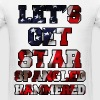 Let's Get Star Spangled Hammered Flag Design T-Shirts - Men's T-Shirt