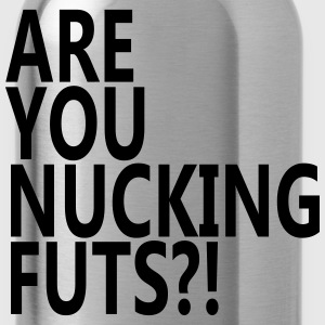 Are You Nucking Futs? T-Shirts - Water Bottle