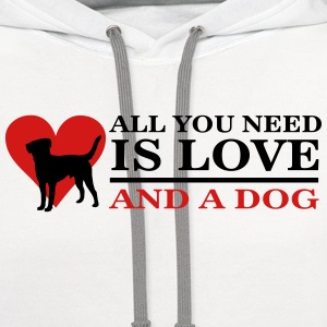 all you need is love and a dog T-Shirts - Contrast Hoodie