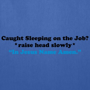 Caught Sleeping - Amen T-Shirts - Tote Bag
