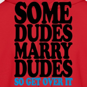 some_dudes_marry_dudes Women's T-Shirts - Men's Hoodie