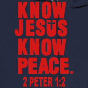 KNOW JESUS.KNOW PEACE. 2 PETER 1:2 Women's T-Shirts - Men's Hoodie