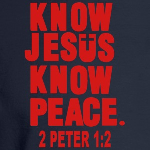 KNOW JESUS.KNOW PEACE. 2 PETER 1:2 Women's T-Shirts - Men's Long Sleeve T-Shirt
