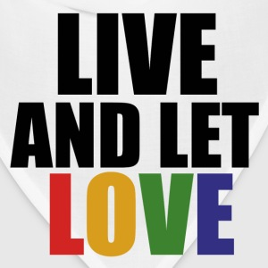 Live and let LOVE - Bandana