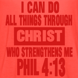 I CAN DO ALL THINGS THROUGH CHRIST  T-Shirts - Women's Flowy Tank Top by Bella