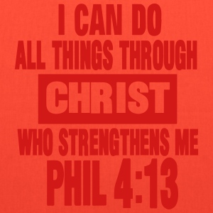 I CAN DO ALL THINGS THROUGH CHRIST  T-Shirts - Tote Bag