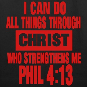 I CAN DO ALL THINGS THROUGH CHRIST  T-Shirts - Eco-Friendly Cotton Tote