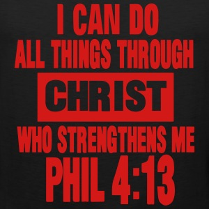 I CAN DO ALL THINGS THROUGH CHRIST  Hoodies - Men's Premium Tank