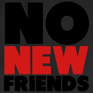 No New Friends Shirt T-Shirts - Leggings