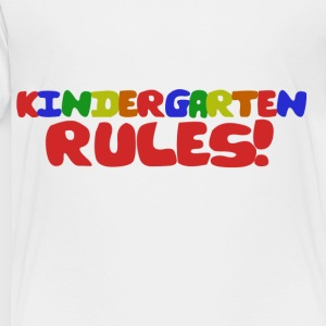 Kindergarten Rules - Toddler Premium T-Shirt
