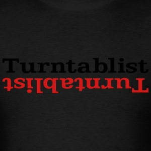 Turntablist ʇsılqɐʇuɹn⊥ Hoodies - Men's T-Shirt