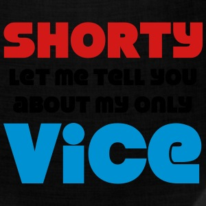 Shorty Let Me Tell You About My Only Vice Hoodies - Bandana