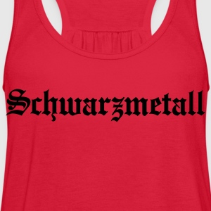 Schwarzmetall - German for Black Metal (only) No.1 Women's T-Shirts - Women's Flowy Tank Top by Bella