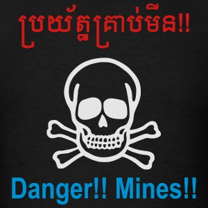 Danger Mines / Cambodian Khmer Sign Hoodies - Men's T-Shirt