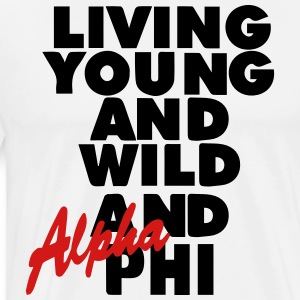 LIVING YOUNG AND WILD AND FREE AND PHI Hoodies - Men's Premium T-Shirt