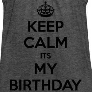 Keep Calm Its My Birthday - Women's Flowy Tank Top by Bella