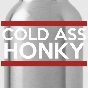 Cold Ass Honky - Water Bottle