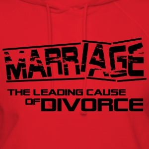 Marriage - the leading cause of divorce T-Shirts - Women's Hoodie
