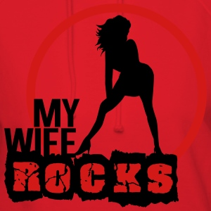 My wife rocks T-Shirts - Women's Hoodie