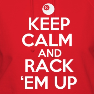 Keep Calm and Rack 'Em Up - Women's Hoodie