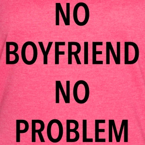 No Boyfriend No Problem Tanks - Women's Vintage Sport T-Shirt