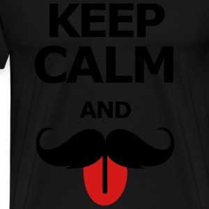 Keep Calm And Moustache on - Men's Premium T-Shirt