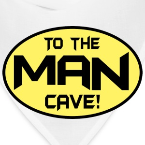 To The Man Cave T-Shirts - Bandana