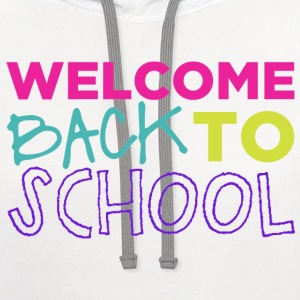 Welcome Back to School T-Shirts - Contrast Hoodie
