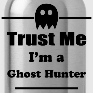 Trust Me I'm a Ghost Hunter - Paranormal - Ghosts T-Shirts - Water Bottle