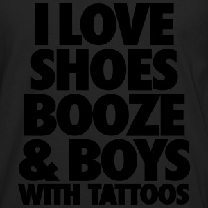 I Love Shoes Booze And Boys With Tattoos Tanks - Men's Premium Long Sleeve T-Shirt