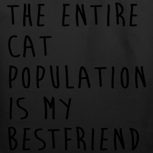 The Entire Cat Population Is My Bestfriend T-Shirts - Eco-Friendly Cotton Tote