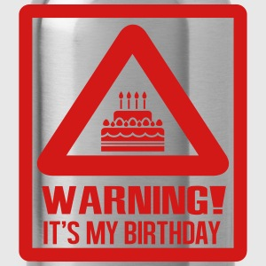 Warning! It's my birthday T-Shirts - Water Bottle
