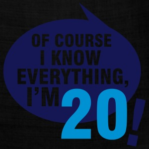 Of course I know everything, I'm 20 T-Shirts - Bandana
