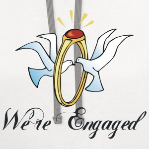 Engagement We're Engaged T-Shirt - Contrast Hoodie
