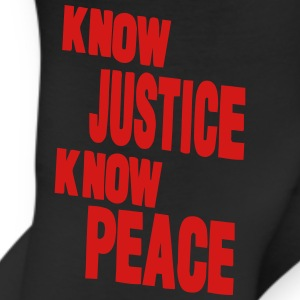 KNOW JUSTICE KNOW PEACE T-Shirts - Leggings
