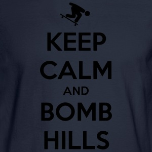 Keep Calm and Bomb Hills Hoodie - Men's Long Sleeve T-Shirt