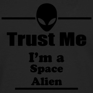 Trust Me I'm a Space Alien - Space - Scifi T-Shirts - Men's Premium Long Sleeve T-Shirt
