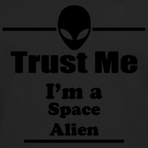 Trust Me I'm a Space Alien - Space - Scifi Kids' Shirts - Men's Premium Long Sleeve T-Shirt