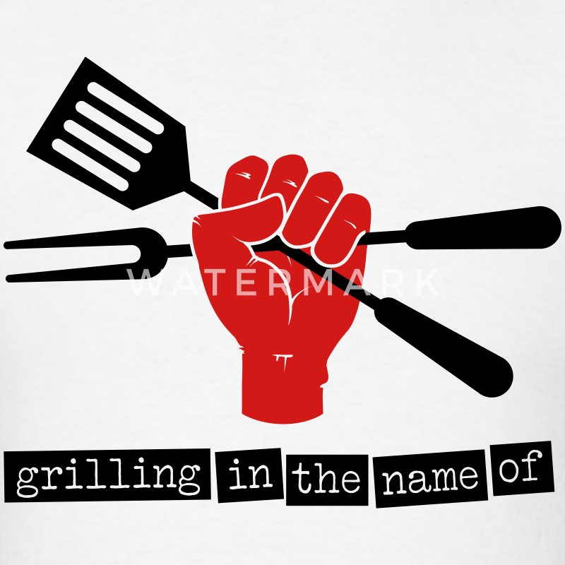Grilling in the name of - Men's T-Shirt