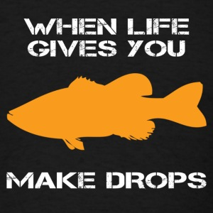 When Life Give You Bass Bolder - EDM Tanks - Men's T-Shirt
