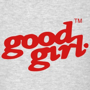 GOOD GIRL Tanks - Men's T-Shirt