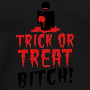 TRICK OR TREAT BITCH! with zombie NSFW Dog T-Shirts - Men's Premium T-Shirt