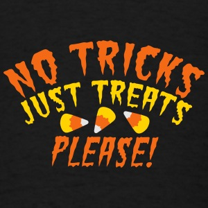 NO TRICKS just treats please! Halloween design  Baby & Toddler Shirts - Men's T-Shirt